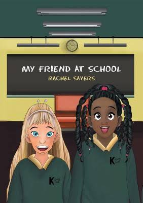 "Rachel's First Publication: ""My Friend at School"""