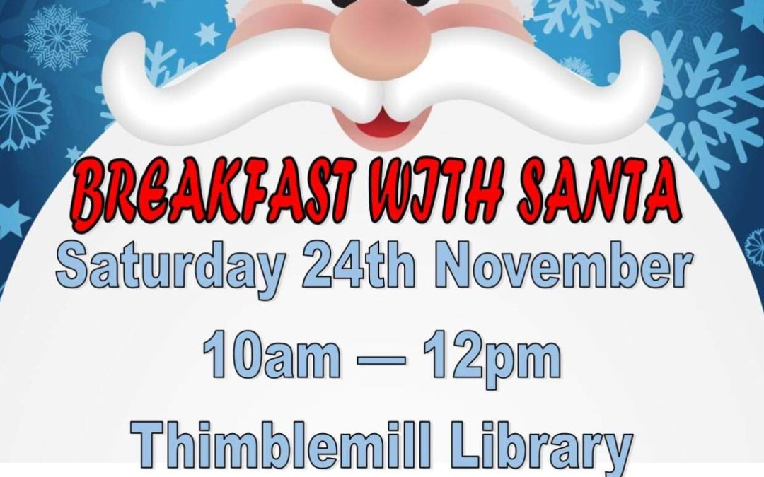 Invitation to join us at Thimblemill Library 24th November for Breakfast with Santa!